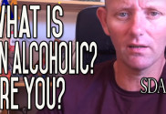 Alcoholic - What Does Alcoholic Mean? Are You an Alcoholic? | SDA35