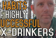 The 8 Habits of Highly Successful Ex-Drinkers