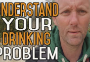 Understand Your Drinking Problem And You're Halfway to Quitting