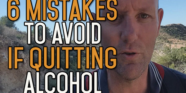 6 Mistakes to Avoid When Quitting Booze