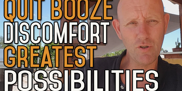 The Discomfort of No Booze Offers the Greatest Potential for Growth