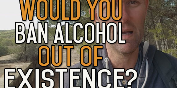 Should alcohol be banned?