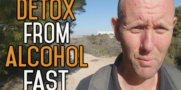 How to Detox from Alcohol Fast?