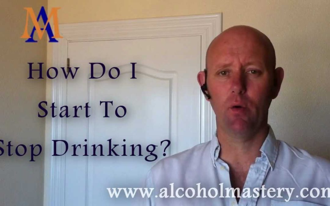How to start to stop drinking alcohol?