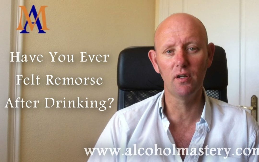 Have You Ever Felt Remorse After Drinking?