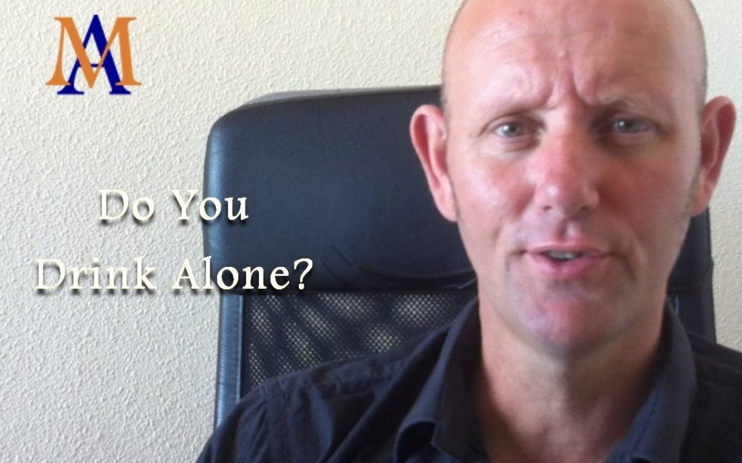 Do You Drink Alone?