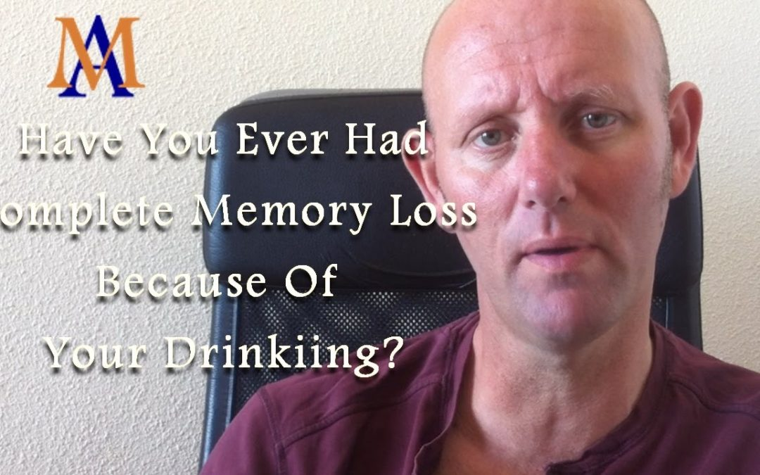 Have You Ever Had Complete Loss of Memory Because of Your Drinking?