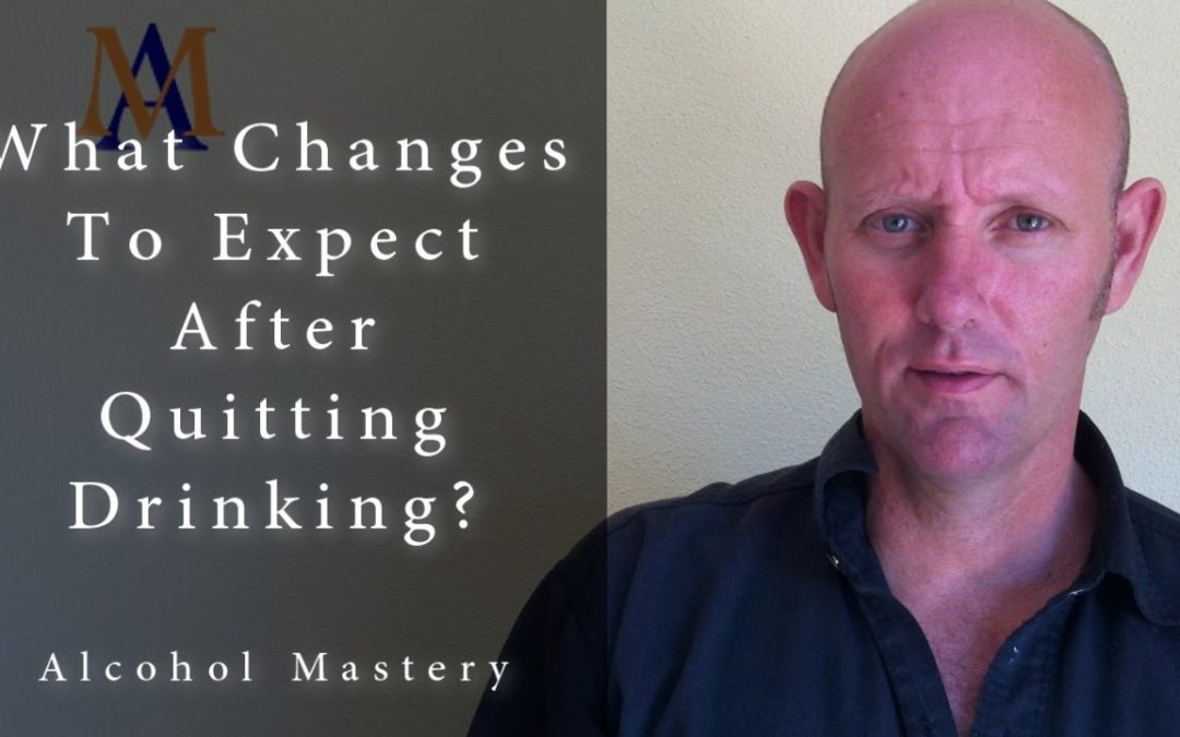 What Changes To Expect After Quitting Drinking?