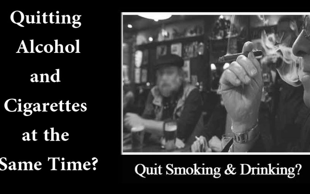 Quitting Alcohol and Cigarettes at the Same Time?