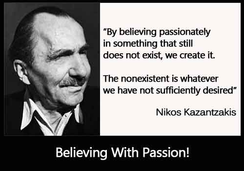 Believing passionately about something