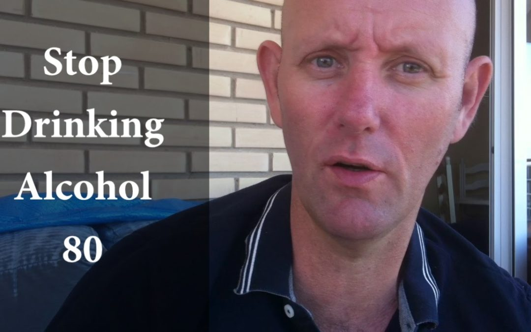 Stop Drinking Alcohol 80