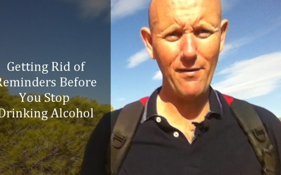 How to Get Rid Of Alcohol Reminders When You Leave Drinking Alcohol Behind