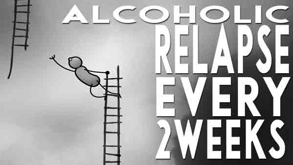 Alcoholic-Relapse-Every-Two-Weeks