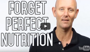 Forget Perfect Nutrition