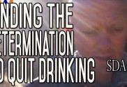 Finding the Determination to Overcome Your Drinking Problem   SDA47