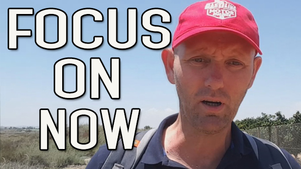 Focus On Now and Your Future – It Doesn't Matter What Came Before