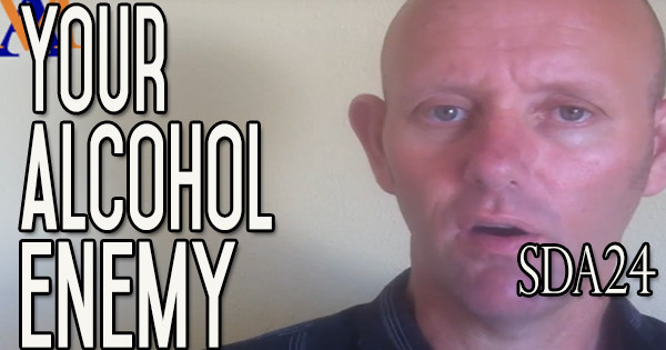 Giving Up Alcohol - Know Thy Enemy | What Are You Fighting? SDA24