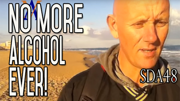 The Thought of No More Alcohol Ever | How To Survive it | SDA48