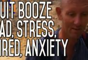 Quit Drinking Anxiety, Sad, Stress, Headache, Irritable, Tired