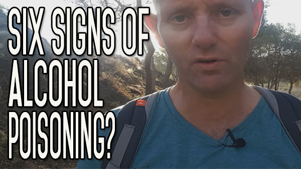 What are the Six Signs of Alcohol Poisoning?