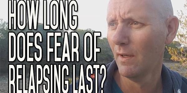 When Does the Fear of Alcohol Relapsing Disappear? I Want to Be Free!