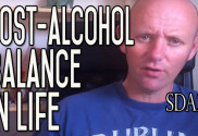 After Alcohol - Finding The Right Balance | What Works for Me | SDA20