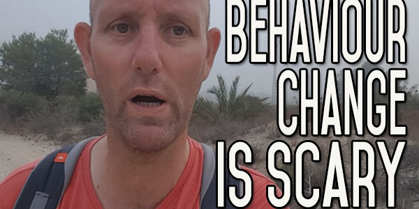 Behavior Change is Scary - Create a Firm Foundation of Safety