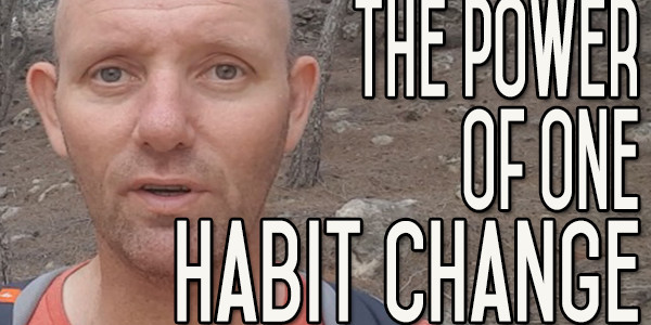 Habit Change - One Behavior Change Can Transform Who You Are Forever
