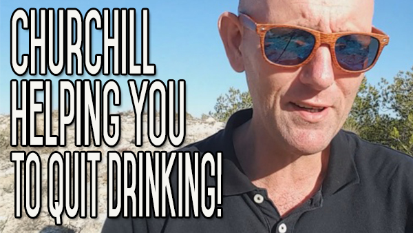 How Winston Churchill Can Help You To Quit Drinking Alcohol For Good