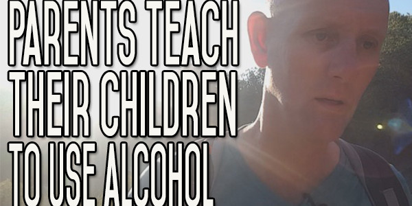 Parents Alcohol Drinking Encourages Our Children | Teen Alcohol Use