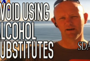 When Quitting Alcohol Do Not Use Substitutes! Kill The Behavior | SDA6
