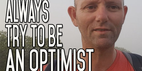 Be an Optimist Every Time - Choose Positivity - Set Your Own Context