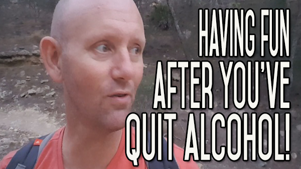 Having Real Fun Again After You Have Quit Drinking Alcohol