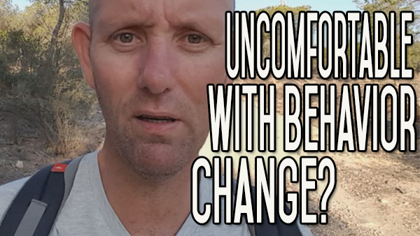 Your Discomfort Zone – Learn to Be Uncomfortable With Behavior Change