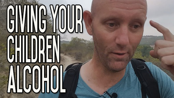 When Is It Right To Start Giving Your Child Alcohol To Drink?