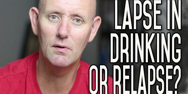 Is a Lapse in Drinking Alcohol a Relapse?
