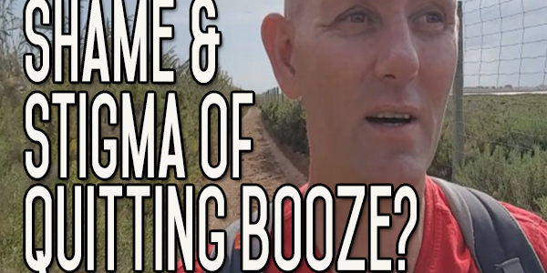 The Shame or Stigma Attached to Quitting Boozing - Why?