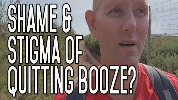 The Shame or Stigma Attached to Quitting Boozing – Why?