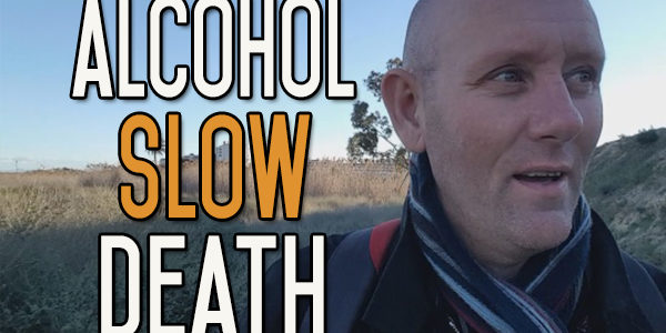 Killing Your Body with Alcohol - It's the Only Body You Will Ever Own
