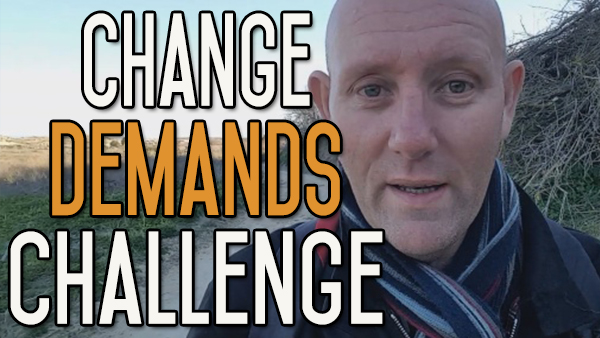 Making Changes Means Taking on Challenges – Don't Fear the Challenge