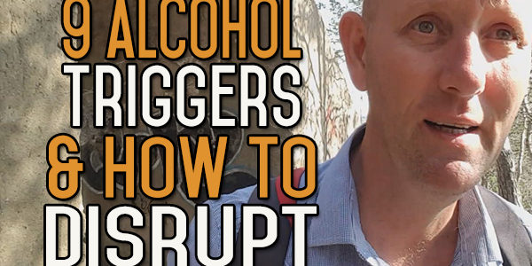 9 Ways to Understand Your Drinking Triggers & How to Disrupt Them