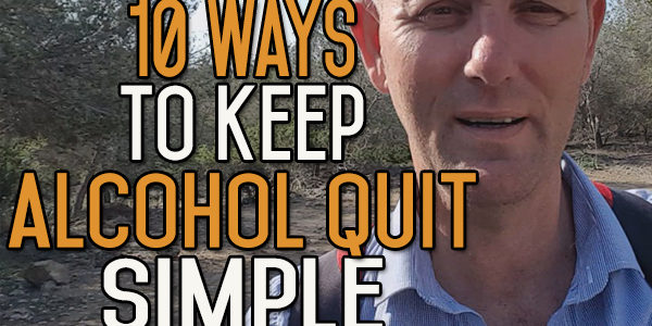 10 Powerful Ways to Keep Your Alcohol Free Journey Simple