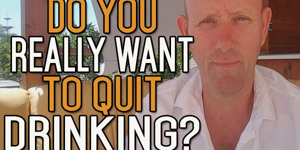 If You Don't Want to Quit Drinking, You Won't Quit Drinking Long Term