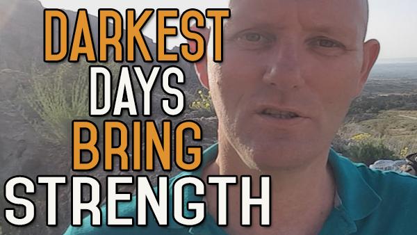 My Darkest Days Made Me Strong
