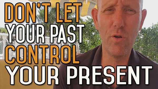 Don't Allow the Programming of the past to Control Your Present or Future