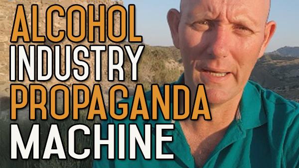 The Alcohol Industry's Propaganda Machine