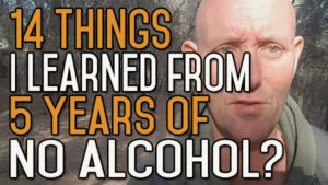 14 Things I've Learned from 5 Years without Drinking Alcohol?