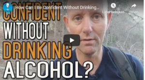 Confident without drinking alcohol