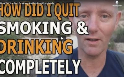 How Did You Quit Smoking And Drinking Completely