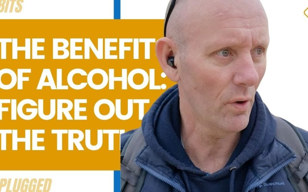 The Benefits of Alcohol